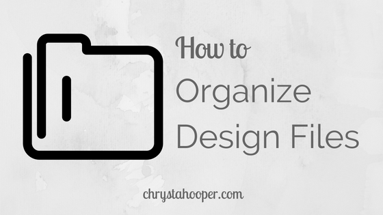 How to Organize Design Files