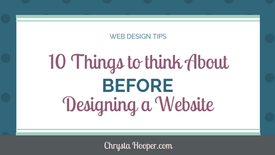 10 Things to Think About Before Designing a Website
