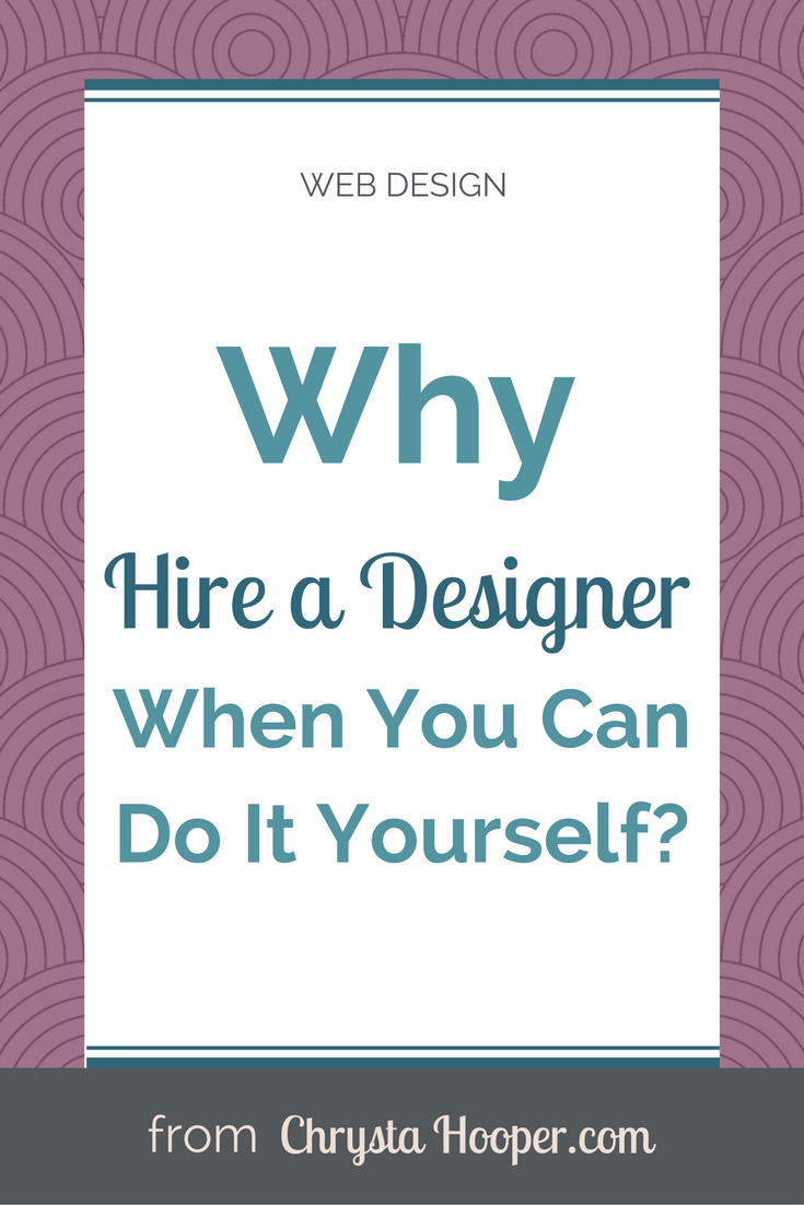 You are probably thinking of course \u2013 you say that \u2013 you are a web designer and want people to hire you. While I do design websites that isn\u0027t why I am ...